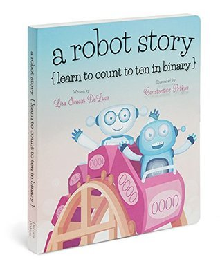 A Robot Story  by  Lisa Seacat DeLuca