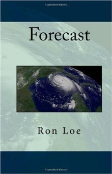Forecast  by  Ron Loe