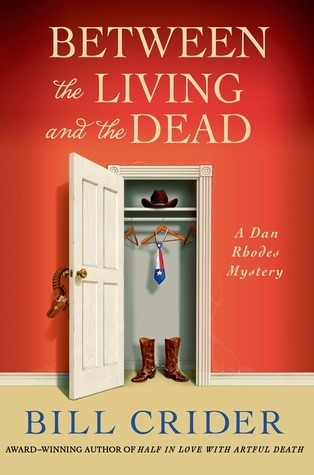 Between the Living and the Dead: A Dan Rhodes Mystery (Sheriff Dan Rhodes, #22)  by  Bill Crider