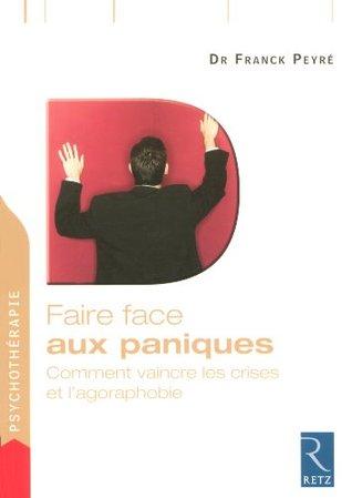 Faire face aux paniques Franck Peyré