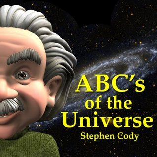 ABCs of the Universe  by  Stephen Cody