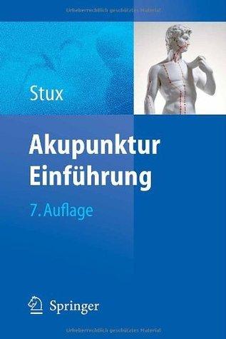 Akupunktur: Einführung  by  Gabriel Stux