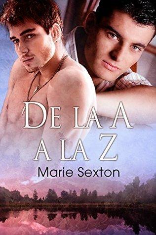 De la A a la Z (La saga de la ciudad de Coda) Marie Sexton