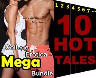 COLLEGE EROTICA ROMANCE Sex Encounter Super Mega Bundle 10 Hot Stories: Hot Student Sensual Wife College Dorm Room Secret Erotic Mystery Fantasy Short Stories Books Box Set Cory Garcia