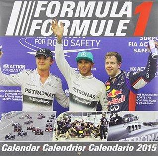 2015 Formula 1 Wall Calendar  by  NOT A BOOK