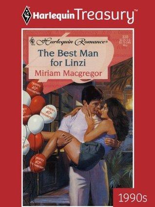 The Best Man for Linzi  by  Miriam MacGregor