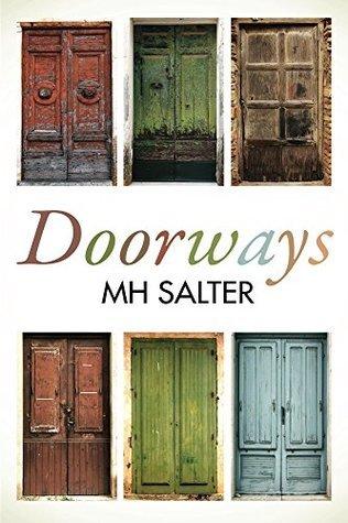 Doorways M. H. SALTER