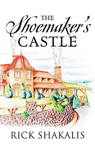The Shoemakers Castle  by  Rick Shakalis