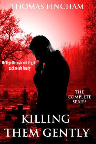 Killing Them Gently  by  Thomas Fincham