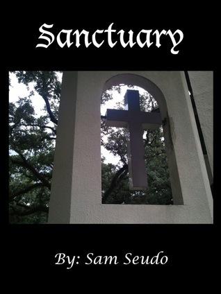 Sanctuary  by  Sam Seudo