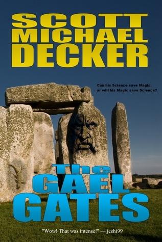The Gael Gates  by  Scott Michael Decker