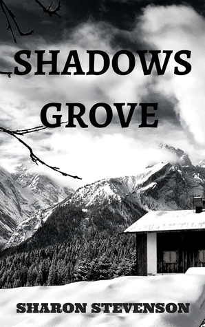 Shadows Grove  by  Sharon Stevenson
