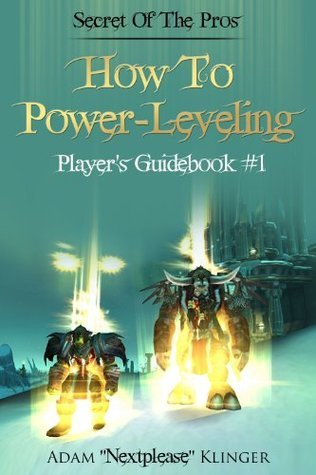 How To: Power-Leveling Adam Klinger