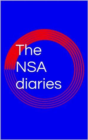 The NSA diaries  by  BrainTurnedOff
