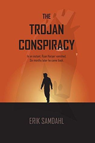 The Trojan Conspiracy  by  Erik Samdahl