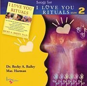 Songs From I Love You Rituals, Volume 2 Becky Bailey