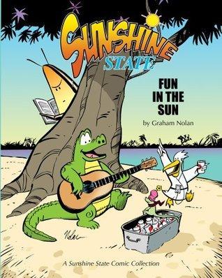 Sunshine State: Fun In The Sun  by  Graham Nolan