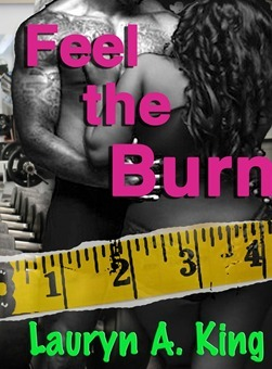 Feel The Burn Lauryn A. King