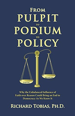 From Pulpit to Podium to Policy Richard Tobias