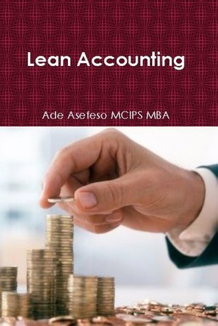 Lean Accounting  by  Ade Asefeso MCIPS MBA