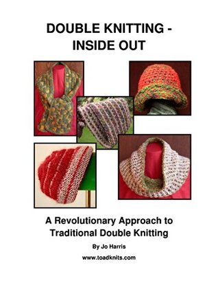 DOUBLE KNITTING - INSIDE OUT: A Revolutionary Approach to Traditional Double Knitting  by  Jo Harris