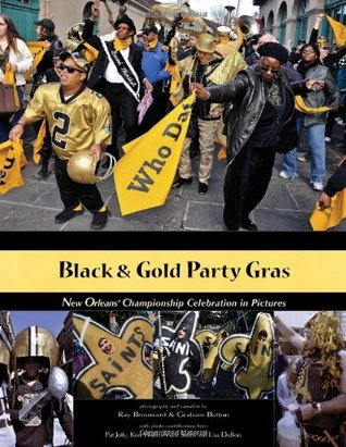 Black & Gold Party Gras  by  Ray Broussard
