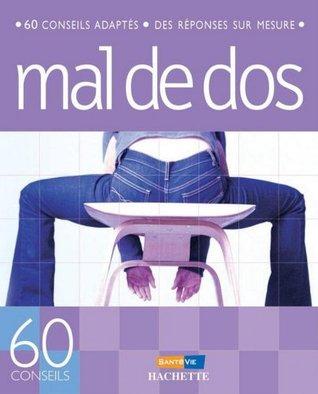 Anti-mal de dos (60 conseils)  by  Ronald Mary