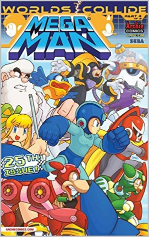Mega Man #25: When Worlds Collide Part Four: Through the Looking Glass Ian Flynn