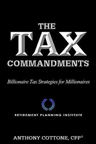 The Tax Commandments Anthony Cottone
