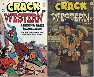 Crack Western. Issues 65 and 66. In a wild land grabbing race across the western plains. Features Arizona Ames Arizona Raines Barking Guns and Range Justice. Golden Age Digital Comics Wild West  by  Golden Age Wild West Comics