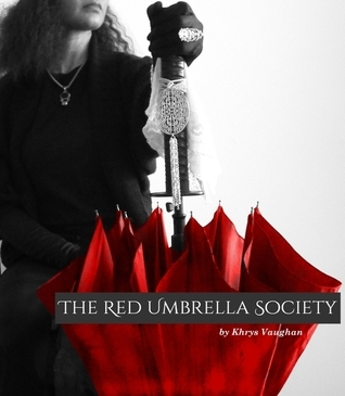 The Red Umbrella Society Khrys Vaughan
