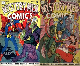 Mystery Men. Issues 9 and 10. Green mask, Blue Beetle and Moth Man. Features Rex Dexter spoke with his gun and stoppped the ferocious monster. Golden Age digital comics superheroes and Heroines. Golden Age Heroes and Heroines Comics