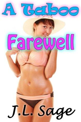 A Taboo Farewell J.L. Sage