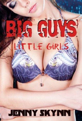 Big Guys - Little Girls  by  Jenny Skynn