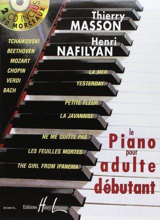 Le Piano pour Adulte débutant  by  Thierry Masson