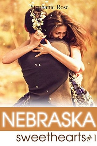 NEBRASKA SWEETHEARTS #1 : Romantic Love Stories: (sweet love, crazy little thing, christian romance, 1.99 romance books, island life, romantic story of family, Romantic Love Stories)  by  Stephanie Rose