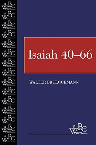 Isaiah 40-66  by  Walter Brueggemann