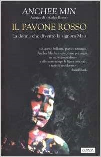 Il pavone rosso  by  Anchee Min