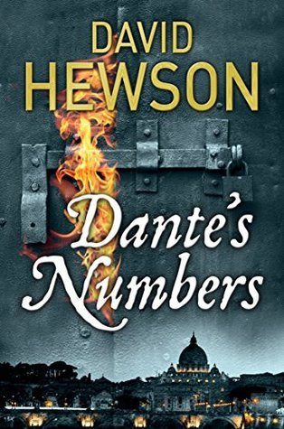 Dantes Numbers: A Nic Costa Novel 7 (Nic Costa Mysteries 7)  by  David Hewson
