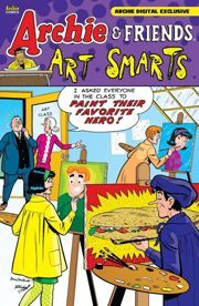 Archie & Friends: Art Smarts  by  Various