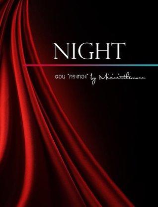 Night ตอน กรงทอง  by  Mirininthemoon