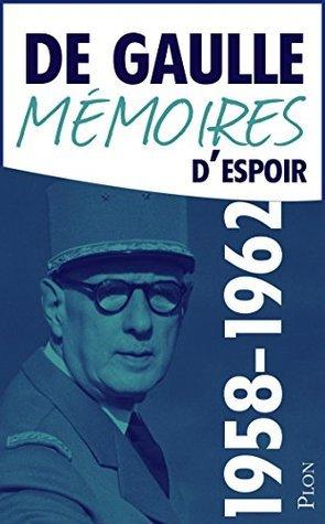 Mémoires despoir, tome 1 : Le renouveau (1958-1962)  by  Charles de Gaulle