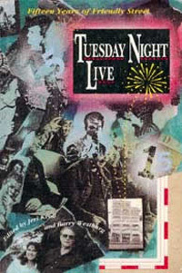 Tuesday Night Live: Fifteen Years of Friendly Street Jeri Kroll