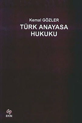 Türk Anayasa Hukuku Kemal Gözler
