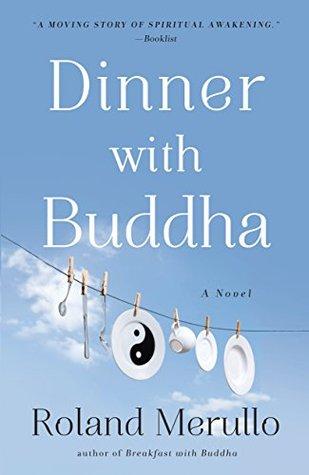 Dinner with Buddha Roland Merullo