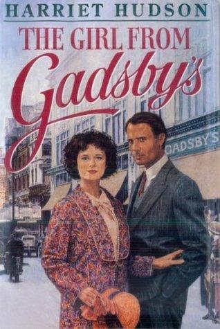 The Girl from Gadsbys Harriet Hudson