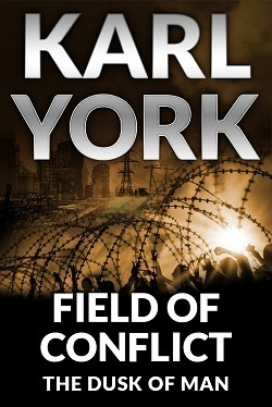 Field of Conflict Karl York