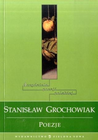 Poezje  by  Stanisław Grochowiak