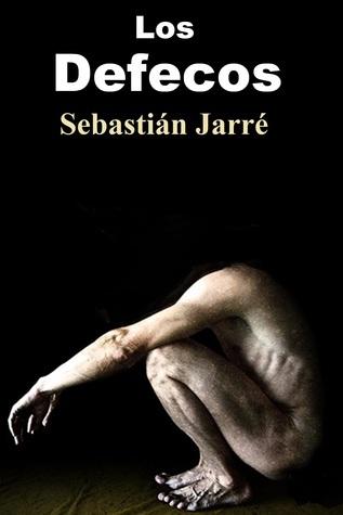 Los defecos Sebastián Jarré Sr.