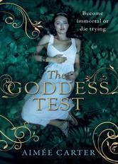 The Goddess Test (The Goddess Series - Book 1)  by  Aimee Carter